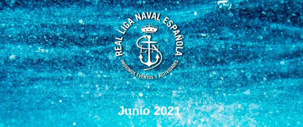 Actividades Real Liga Naval - Junio 2021