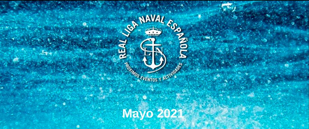 Actividades Real Liga Naval - Mayo 2021