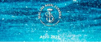 Actividades Real Liga Naval - Abril 2021